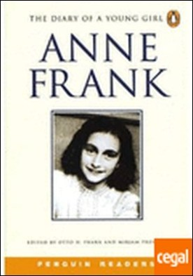 DIARY OF A YOUNG GIRL, THE . Anne Frank