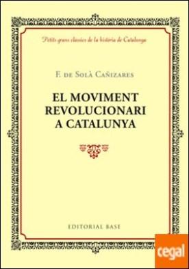 El moviment revolucionari a Catalunya