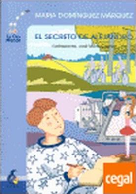 El secreto de Alejandro por Domínguez, María A.
