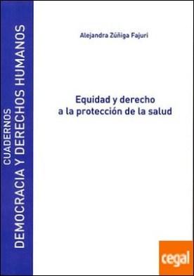 Equidad y derecho a la protección de la salud