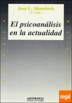 El psicoanálisis en la actualidad