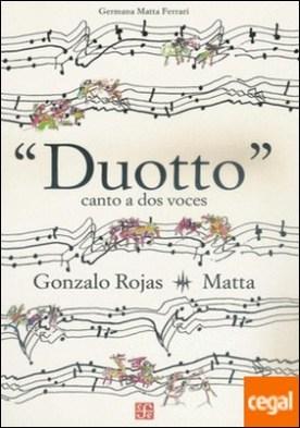 Duotto. Canto a dos voces. por Rojas, Gonzalo