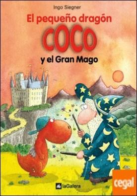 El pequeño dragón Coco y el Gran Mago