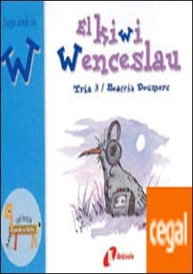 El kiwi Wenceslao (w) . Juga amb la w