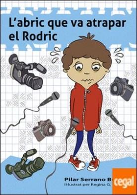 El abric va atrapar el Rodric por Serrano Burgos, Pilar PDF
