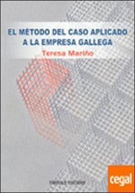 El método del caso aplicado a la empresa gallega