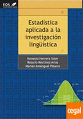 Estadística Aplicada a la Investigación Lingüística