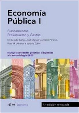 Economía Pública I. Fundamentos. Presupuesto y Gastos