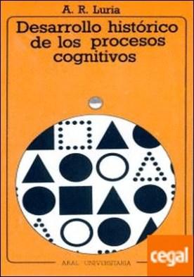Desarrollo histórico de los procesos cognitivos