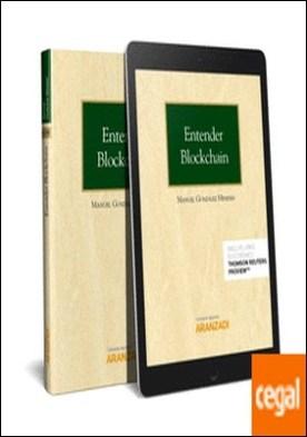 Entender Blockchain (Papel + e-book) . Una introducción a la tecnología de registro distribuido por González Meneses, Manuel