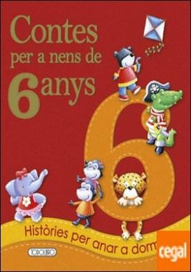 Contes per a nens 6 any por Equipo ded Todolibro PDF