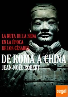 De Roma a China . La ruta de la seda en la época de los césares