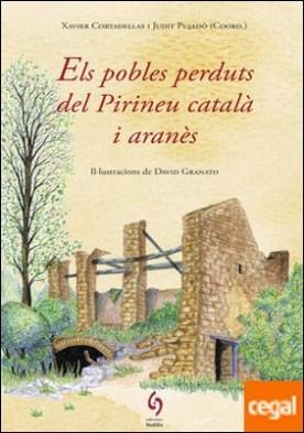 Els pobles perduts del Pirineu català i aranès por AA.DD. PDF