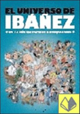 EL UNIVERSO DE IBAÑEZ . 13 RUE DEL PERCEBE A ROMPETECHOS