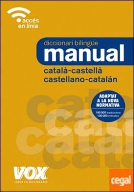 Diccionari Manual Català-Castellà / Castellano-Catalán