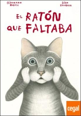 El ratón que faltaba por Zoboli, Giovanna