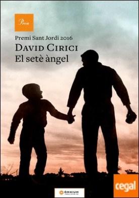 El setè àngel . Premi Sant Jordi 2016