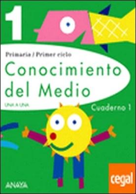 Conocimiento del Medio 1. Cuaderno 1.