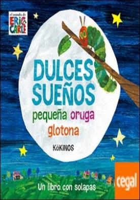 Dulces sueños pequeña oruga glotona