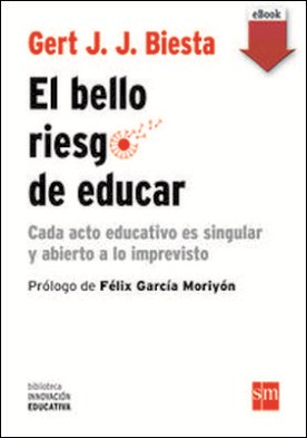 El bello riesgo de educar (eBook-ePub)