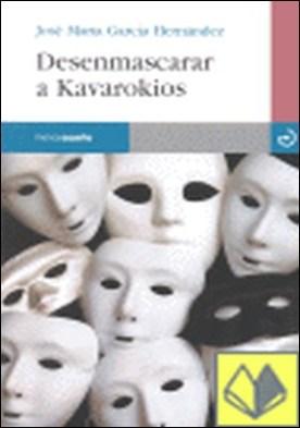 Desenmascarar a Kavarokios . Premio Tristana de Novela Fantastica 2004
