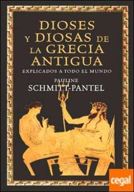 Dioses y diosas de la Grecia antigua explicados a todo el mundo