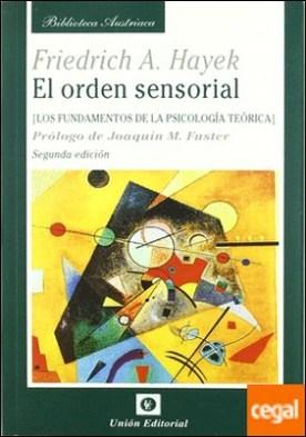 El orden sensorial . Los fundamentos de la psicología teórica