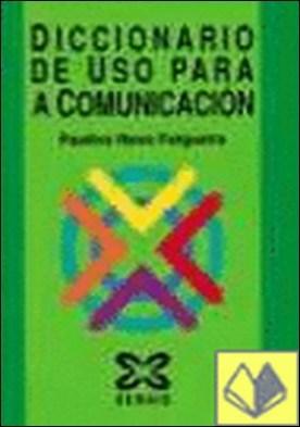 Diccionario de uso para a comunicación