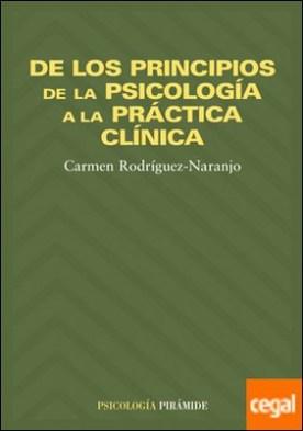 De los principios de la psicología a la práctica clínica