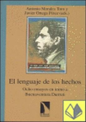 El lenguaje de los hechos . Ocho ensayos en torno a Buenaventura Durruti