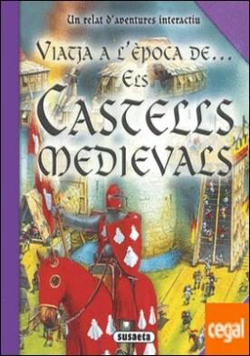 Els castells medievals