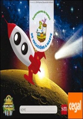 De vacacións a Marte. (Exploradores do tempo Nivel 3). Explora