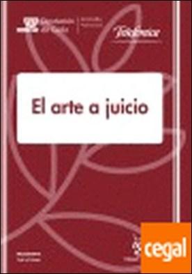 El arte a juicio por Luis Ramón Ruiz Rodríguez