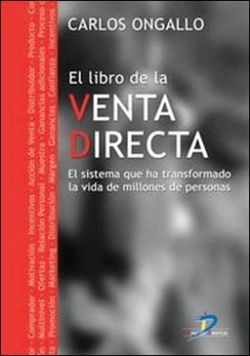 El libro de la venta directa. El sistema que ha transformado la vida de millones de personas