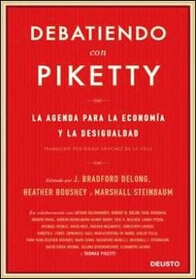 Debatiendo con Piketty. La agenda para la economía y la desigualdad
