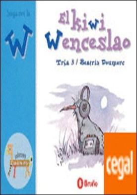 El kiwi Wenceslao . Juega con la w