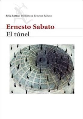 El túnel por Ernesto Sabato PDF