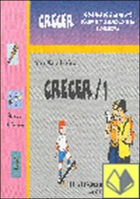 Crecer 1 . PROGRAMA DE CRECIMIENTO PERSONAL Y DESARROLLO DE LA AUTOESTIMA
