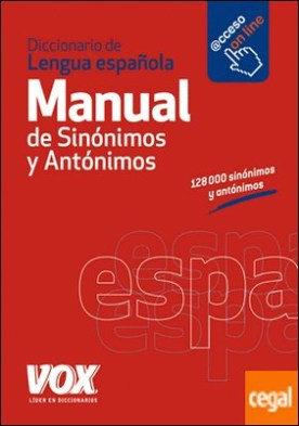 Diccionario Manual de Sinónimos y Antónimos de la Lengua Española por Larousse Editorial PDF