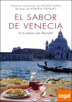 El sabor de Venecia . A la mesa con Brunetti