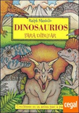 Dinosaurios para dibujar . Conviértete en un artista paso a paso