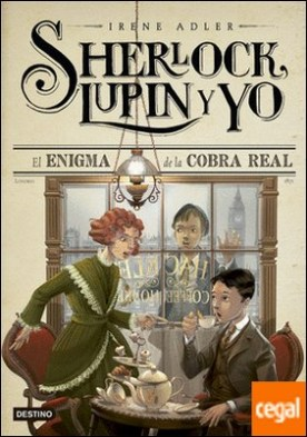 El enigma de la cobra real . Sherlock, Lupin y yo 7