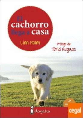 El cachorro llega a casa por Palm, Linn PDF