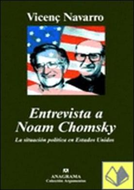Entrevista a Noam Chomsky . LA SITUACION POLITICA EN ESTADOS UNIDOS