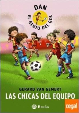 DAN, EL GENIO DEL GOL. Las chicas del equipo