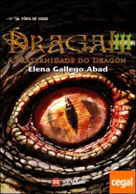 Dragal III . A fraternidade do dragón