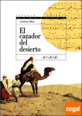 El cazador del desierto . Trilogía de Getafe, II