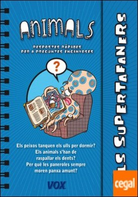Els Supertafaners / Els Animals por Larousse Editorial