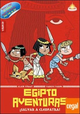 Egiptoaventuras 1 . ¡Salvar a Cleopatra!