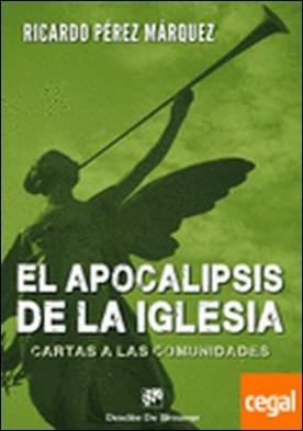 El apocalipsis de la Iglesia . cartas a las comunidades